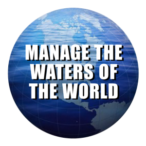 Manage the Waters of the World